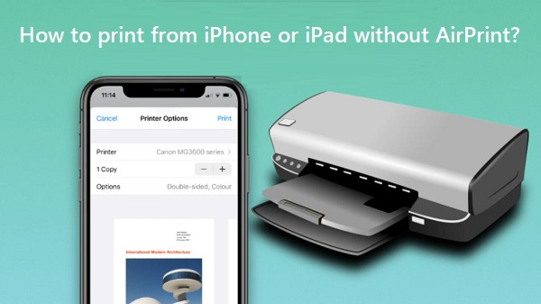How to print from iPhone or iPad without AirPrint?   HP Support